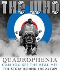 The Who - Quadrophenia. Can you see the real me?