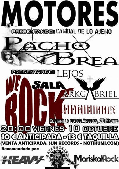 Motores, Pacho Brea y Arkgabriel en We Rock