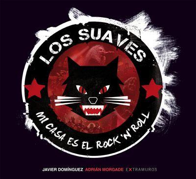 Los Suaves - Mi casa es el Rock'n'Roll