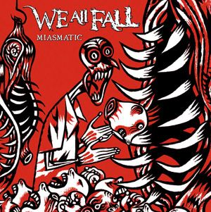We All Fall - Miasmatic