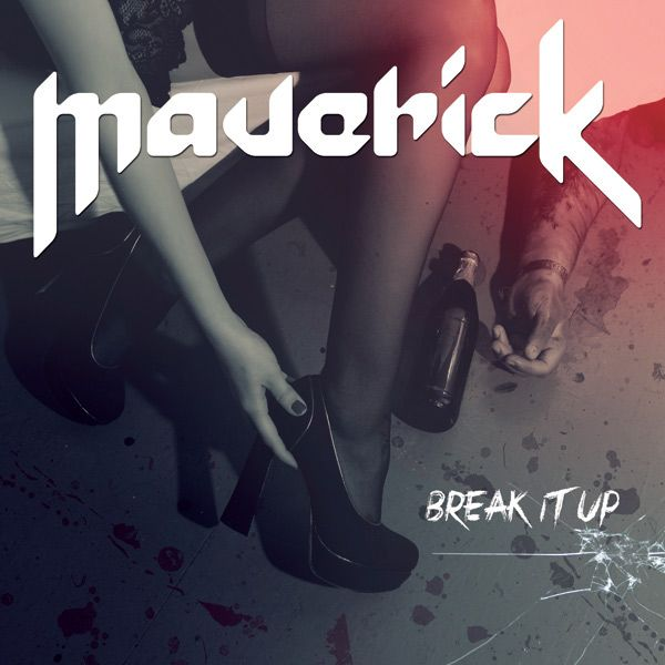 Portada de lo nuevo de Maverick 'Break It Up'