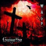 Portada del nuevo disco de W.A.S.P.: Gogoltha