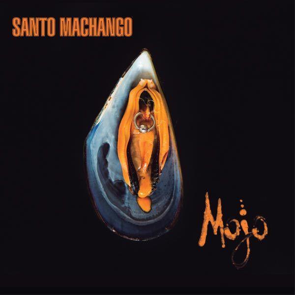 Portada del nuevo disco de Santo Machango - Mojo