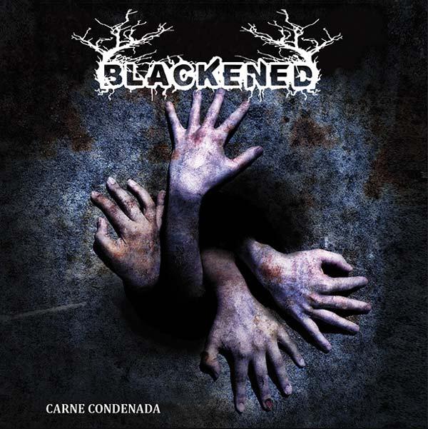 Portada del nuevo EP de Blackened 'Carne Condenada'