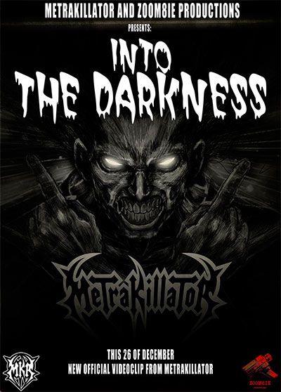 Metrakillator-into-the-darkness