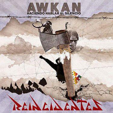 Portada del nuevo disco de Reincidentes: 'Awkan'