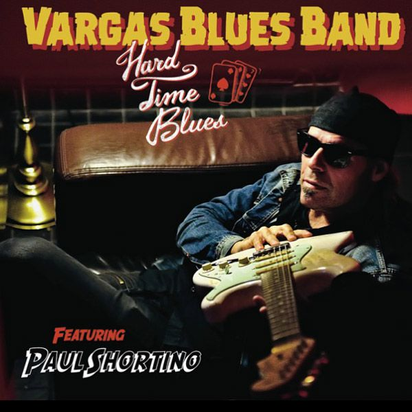 Portada del nuevo disco de Vargas Blues Band 'Hard Time Blues feat. Paul Shortino'
