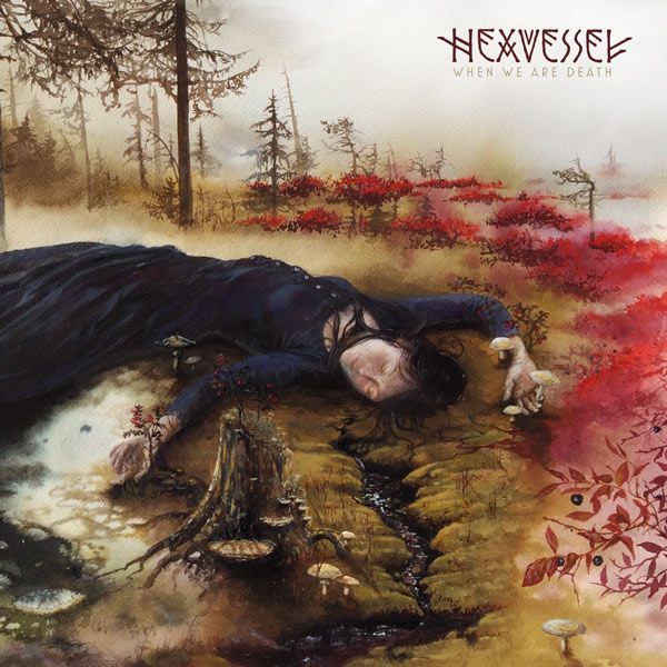 Portada del nuevo disco de Hexvessel, When We Are Death (2016)