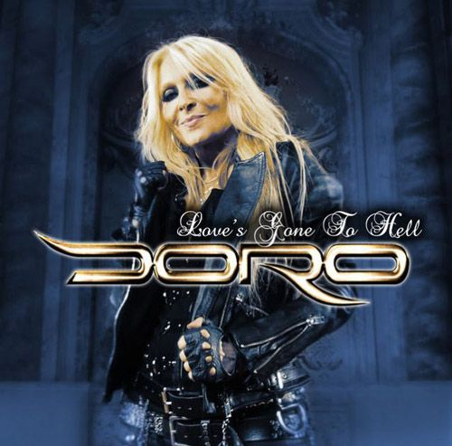 Portada del nuevo single de Doro 'Love's Gone To Hell' (2016)