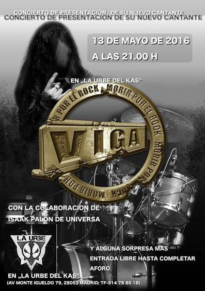 Cartel de la presentación del nuevo cantante de Viga, el próximo 13 de mayo de 2016 en La Urbe del Kas