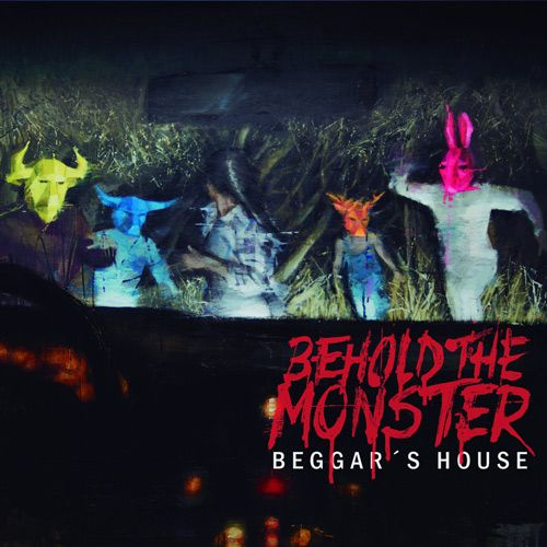 Portada del disco de Behold the monster Beggar's House