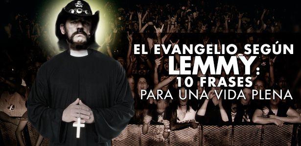 El Evangelio Según Lemmy Kilmister Motörhead 10 Frases
