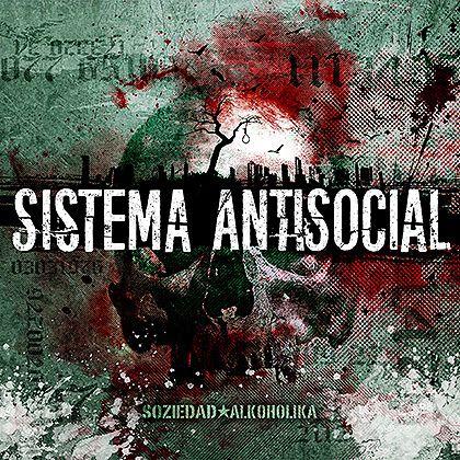 portada sistema antisocial soziedad alkoholika