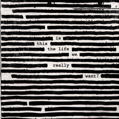 portada-roger-waters-is-this-the-life-we-really-want