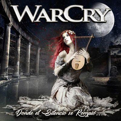 Warcry - Donde el silencio se rompió... - portada