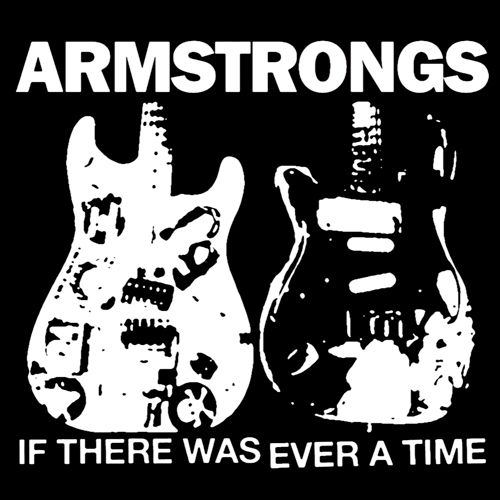 armstrongs If There Was Ever A Time