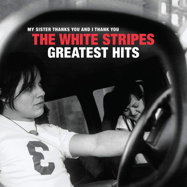 the whitr stripes greatest hits
